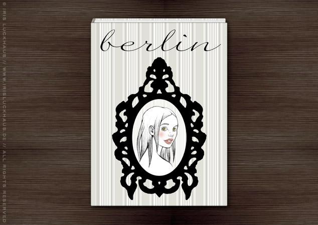 Leicht gezeichnetes Mädchenportrait im schwarzen Rahmen für dem Umschlag des Buchs Träumen von Berlin