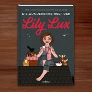 Veröffentlichung | Die wunderbare Welt der Lily Lux