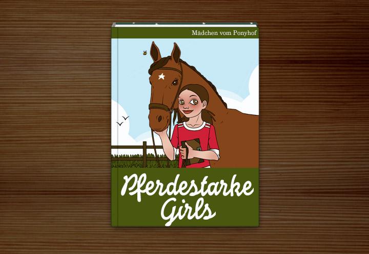 Jugendbuch Pferdestarke Girls mit Illustration von Mädchen mit Pferd und Tagebuch
