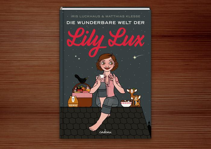 Buch Die wunderbare Welt der Lily Lux von Iris Luckhaus und Matthias Klesse