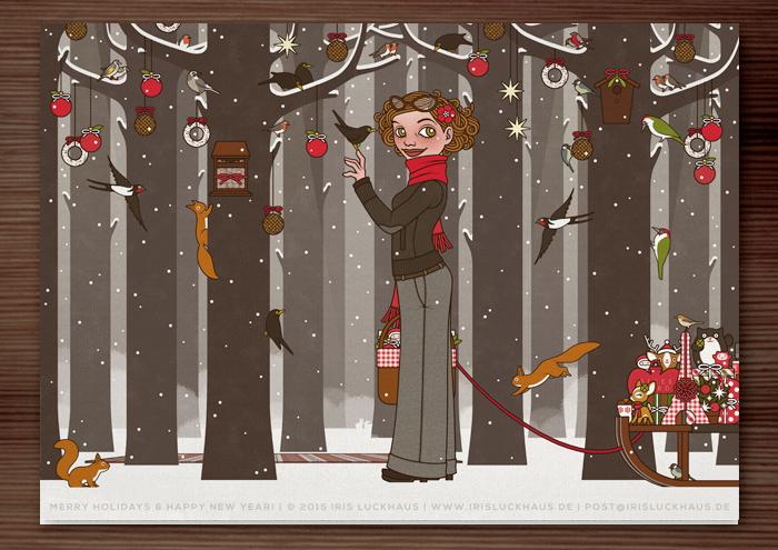 Weihnachtskarte mit der Zeichnung von einem Mädchen, das im Winter und zur Feier des Advent einen Wald voller Tiere wie Eichhörnchen, Singvögel und Amseln im Schnee mit Meisenknödeln, Meisenringen und Vogelfutter schmückt, für Lily Lux