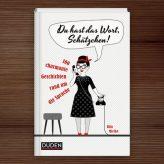 Just Published | »Du hast das Wort, Schätzchen!«