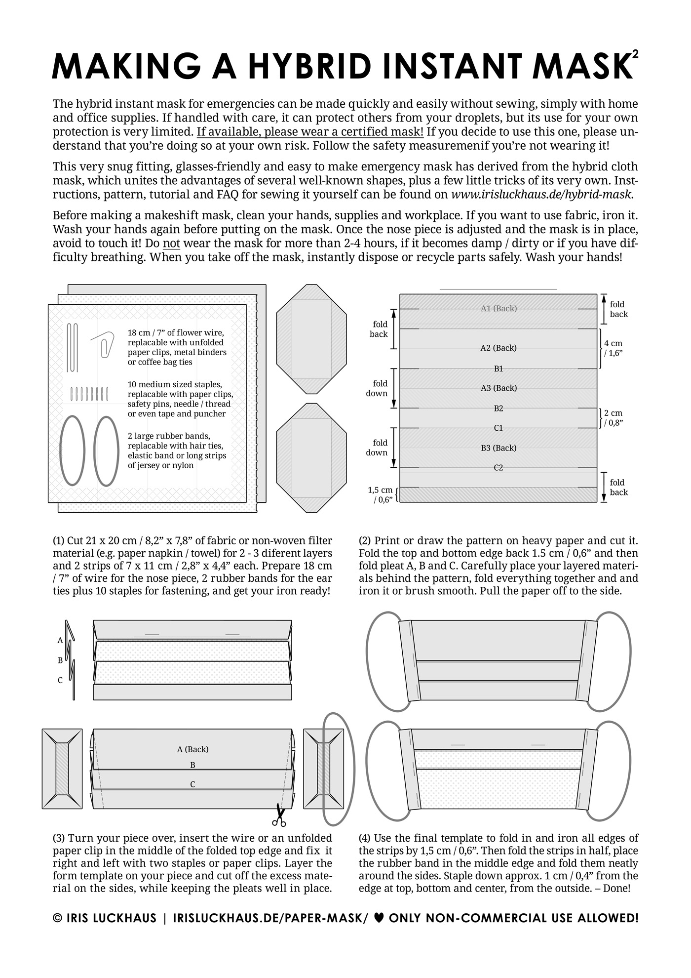 DIY Instructions, Pattern and Template for Making a makeshift, emergency, disposable, instant, one-way no-Sew Hybrid Face Mask from paper napkins, towels, handkerchiefs or filter materials and staples, by Iris Luckhaus