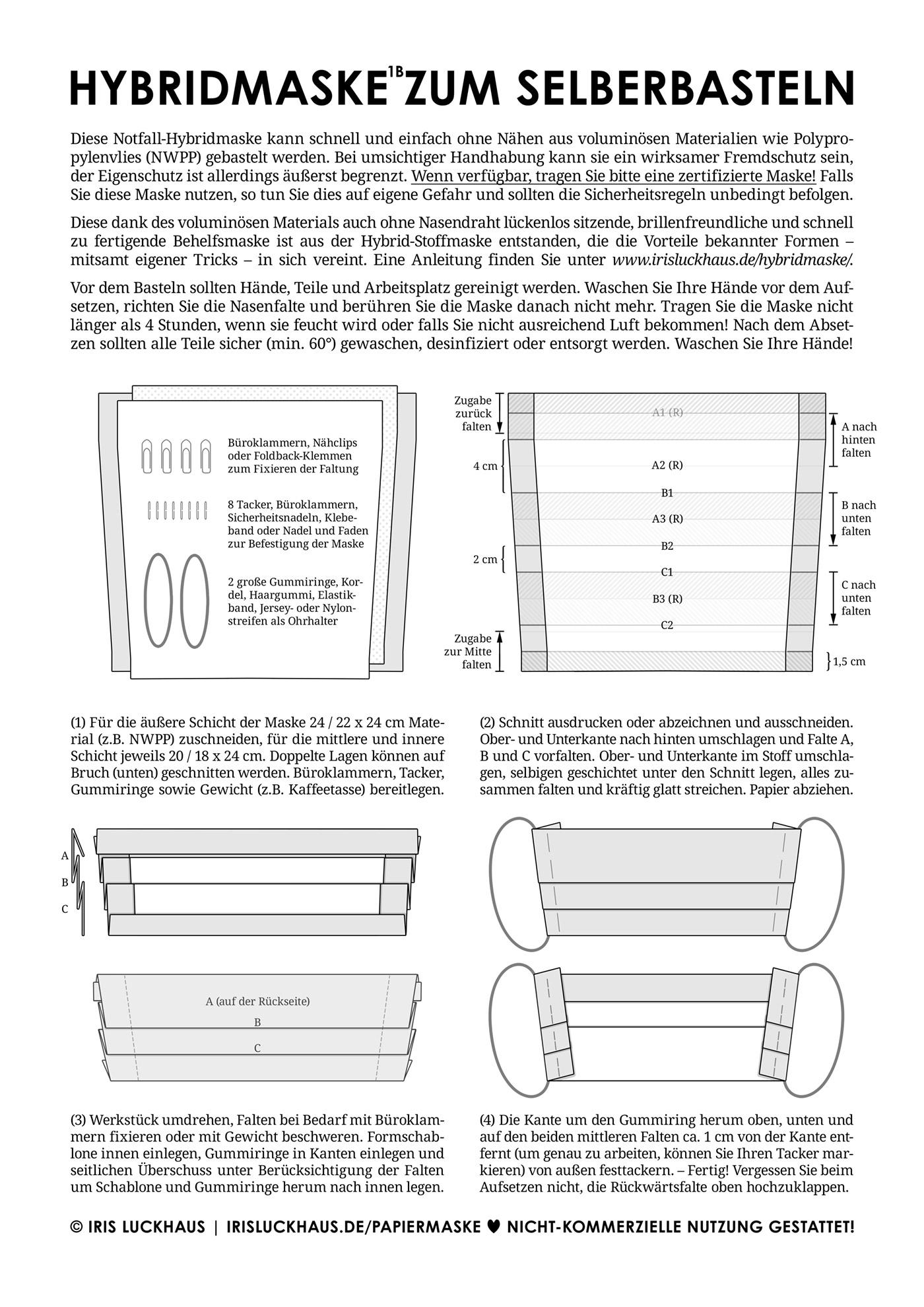 Optimierte Instant-Hybrid-Maske, Hybrid-Instant-Maske, Einwegmaske oder Wegwerfmaske, Behelfsmaske, Alltagsmaske, Mundmaske oder Mund-Nase-Maske, Papiermaske oder Notfallmaske zum Selberbasteln ohne Nähen mit Anleitung, Schnittmuster und Schablone zum Basteln mit Servietten, Tacker, Filter, Papierhandtuch, Papiertaschentuch oder Stoff und Gummiring von Iris Luckhaus