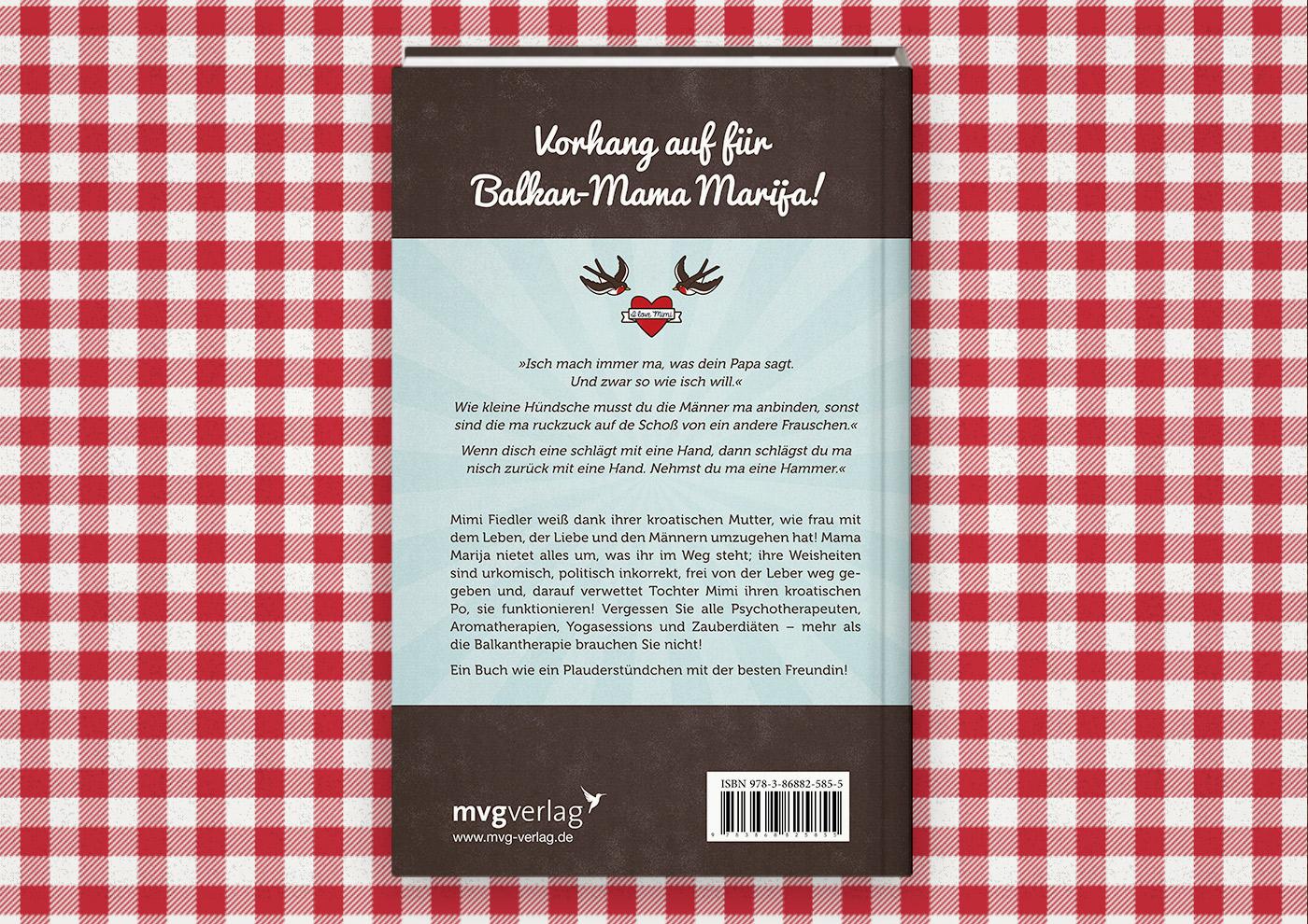 Rückseite mit Klappentext für das Buch Brauchsu keine Doktor, brauchsu nur diese Buch – Die Balkantherapie für Liebe, Leib und Leben von Mimi Fiedler im MVG Verlag